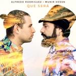 Alfredo Rodriguez & Munir Hossn - Qué Será