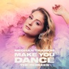 Make You Dance The Remixes Single