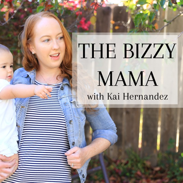 The Bizzy Mama Podcast