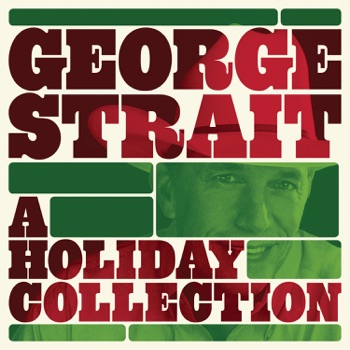 George Strait - A Holiday Collection Album Reviews