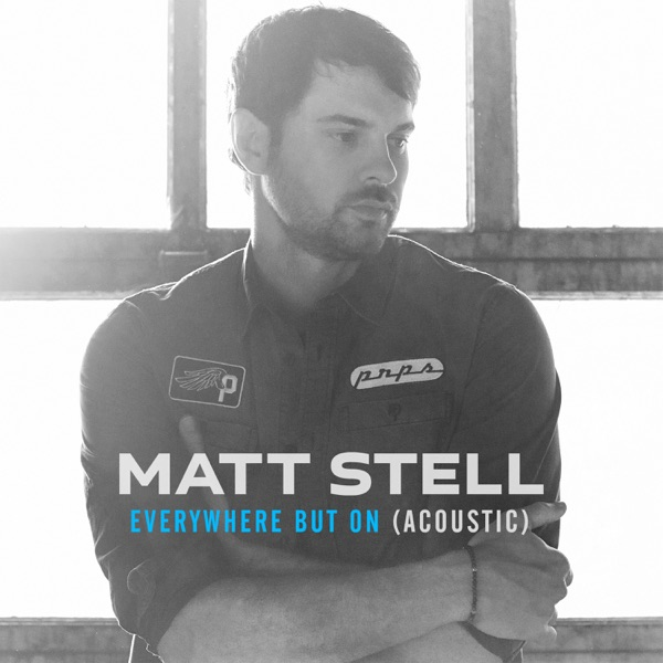Everywhere But On (Acoustic) - Single