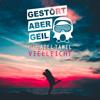 Gestört aber GeiL - Vielleicht (feat. Adel Tawil) [Radio Edit] Grafik