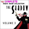 Walter B. Gibson - The Shadow - The Complete Radio Show Collection - Volume 3 (Original Recording)  artwork