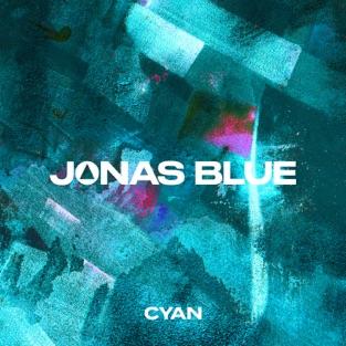 Jonas Blue – Cyan – EP [iTunes Plus AAC M4A]