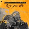 Patoranking - Love You Die (feat. Diamond Platnumz) artwork