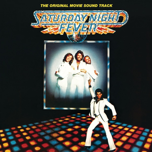 Saturday Night Fever (The Original Movie Soundtrack) - Multi-interprètes