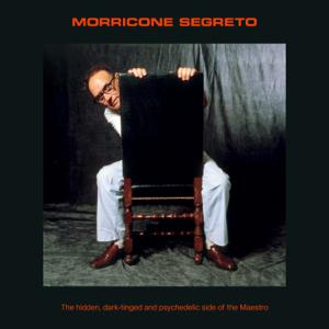 エンニオ・モリコーネ - Morricone Segreto