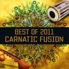 Best of 2011 - Carnatic Fusion