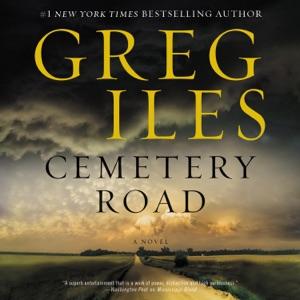 Cemetery Road - Greg Iles audiobook, mp3