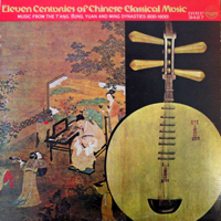 Various Artists - Eleven Centuries of Chinese Classical Music artwork