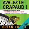 Brian Tracy - Avalez le crapaud: 21 bons moyens d'arrêter de tout remettre au lendemain pour accomplir davantage en moins de temps artwork