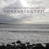 Aoife O'Donovan - Transatlantic