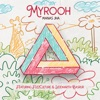 Myrooh feat Siddharth Basrur FuzzCulture Single