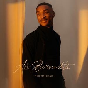 Abi Bernadoth - C'est ma chance - EP