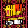 Oh My Gawd feat Nicki Minaj K4mo Riton Remix Single