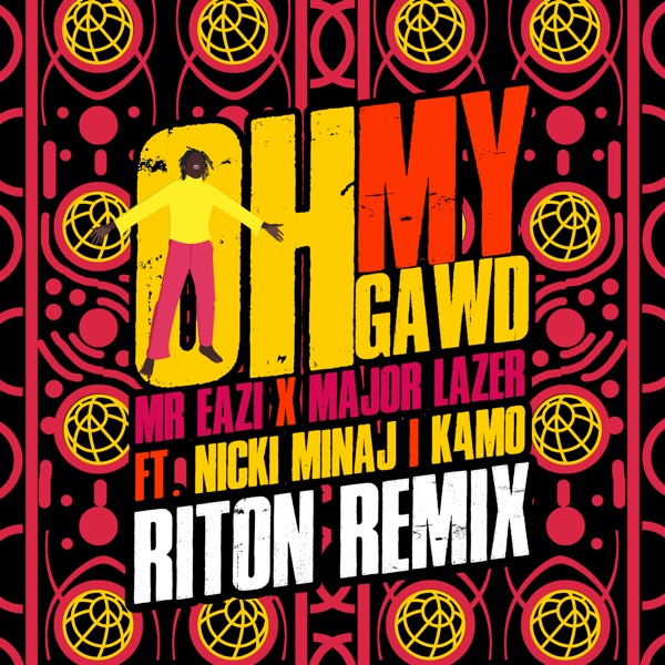 Oh My Gawd (feat. Nicki Minaj & K4mo) [Riton Remix] - Single