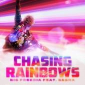Kesha,Big Freedia - Chasing Rainbows (feat. Kesha)