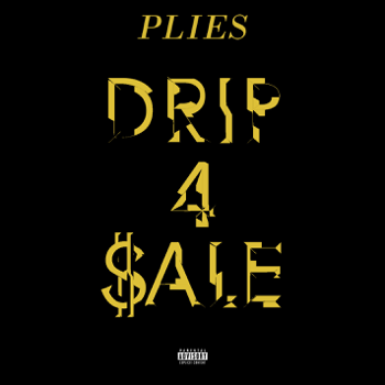 Plies Drip 4 Sale music review