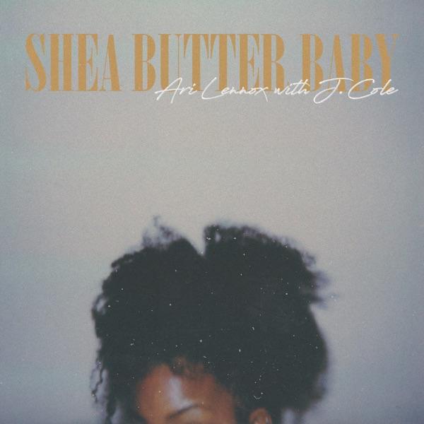 Shea Butter Baby - Single