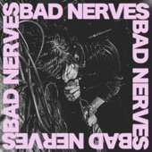 Bad Nerves - Baby Drummer (Album)