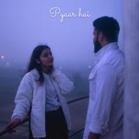 Akshit Dhall - Pyaar Hai - Single artwork