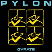 Pylon - Feast on My Heart (Remastered)