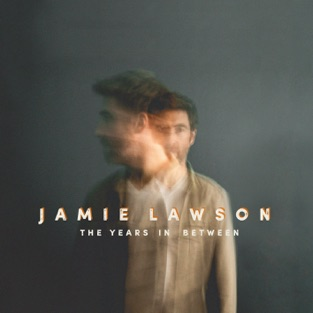 Jamie Lawson – The Years In Between [iTunes Plus AAC M4A]