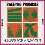 Sweeping Promises - Hunger for a Way Out