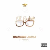 Diamond Jimma - Oh Baby (feat. Mohbad) - Single