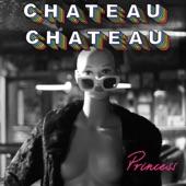 Chateau Chateau - Forever