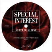 Special Interest - Street Pulse Beat (Boy Harsher Remix)