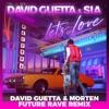 Start:01:46 - David Guetta & Sia - Let's Love