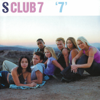 S Club 7 - I'll Be There artwork