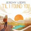 Jeremy Loops - 'Til I Found You artwork
