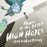 High Hopes (Don Diablo Remix)-Panic! At the Disco