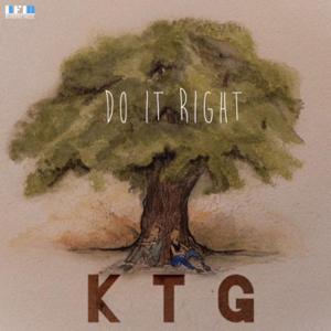 KTG - Do It Right.