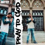 G-Eyez - Pray to God