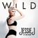 Wild (feat. Big Sean) - Jessie J