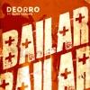 Deorro Feat Elvis Crespo - Bailar