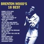 Brenton Wood - I Think You've Got Your Fools Mixed Up