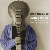 Snowy White - Whiteflames Chill (feat. The White Flames)