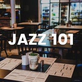 Jazz 101 Essentials Smooth Jazz Music For Restaurants Dinner For Two Emotional Sensual Music By Smooth Jazz Club On Itunes