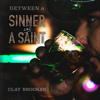 Clay Brooker - Between a Sinner and a Saint - EP  artwork