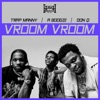 Vroom Vroom by A Boogie Wit da Hoodie, Don Q & Trap Manny