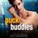 Lili Valente - Puck Buddies: Bad Motherpuckers, Book 6 (Unabridged)