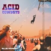 Acid Cowboys - Blue Monday