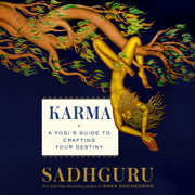 Karma: A Yogi's Guide to Crafting Your Destiny (Unabridged)