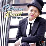 Catherine Russell - Is You or Is You Ain't My Baby