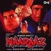 Naaraaz (Original Motion Picture Soundtrack)