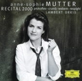 Anne-Sophie Mutter - Prokofiev: Sonata for Violin and Piano No.2 in D, Op.94a - 1. Moderato